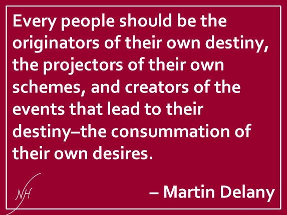 Martin Delany Quote 1