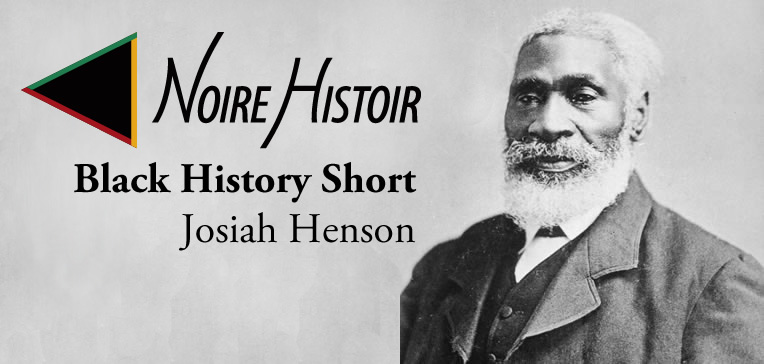 Portrait of Josiah Henson and blog post title.