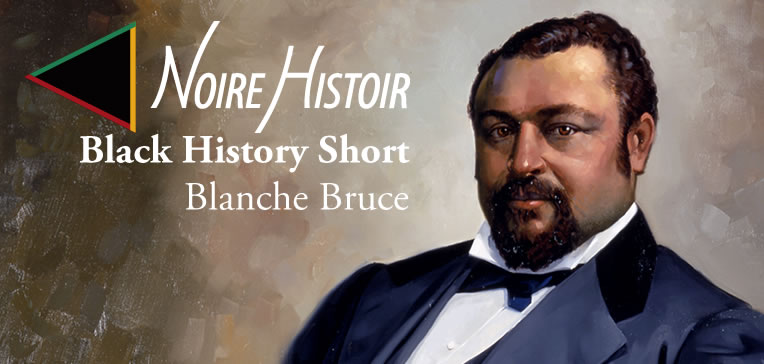 Blog feature image depicting a portrait of Blanche Bruce.