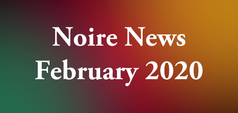Noire News February 2020 feature image displaying blog post title on a tri-color background.