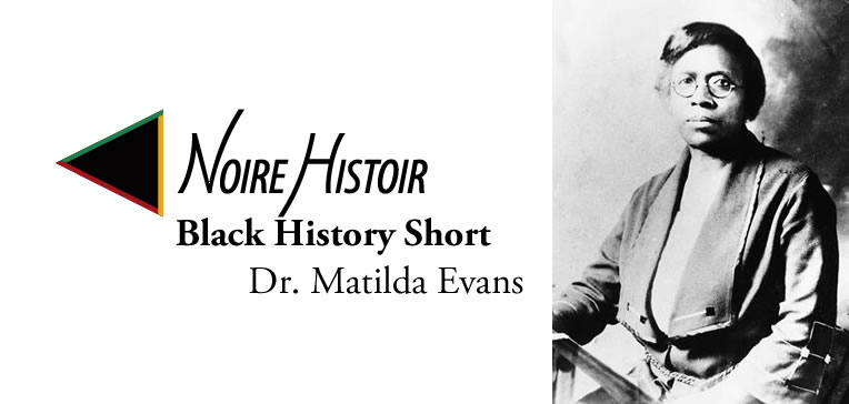 Blog feature image depicting a profile portrait of Dr. Matilda Evans.