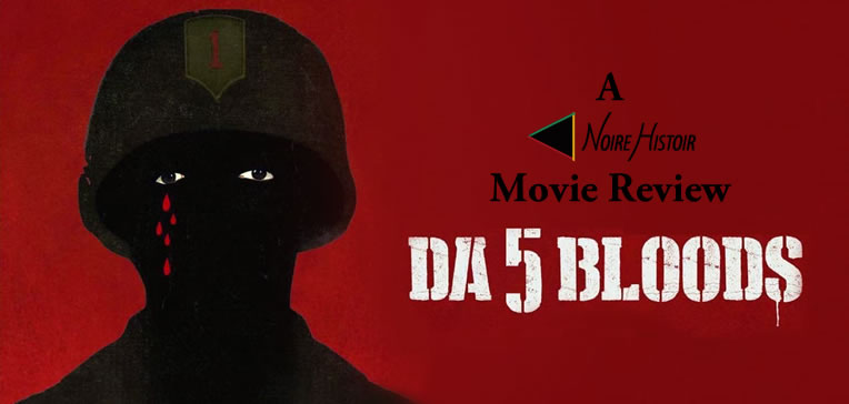 Da 5 Bloods feature image depicting the black silhouette of a soldier wearing a helmet with five red tears dripping from his right eye set against a red background.