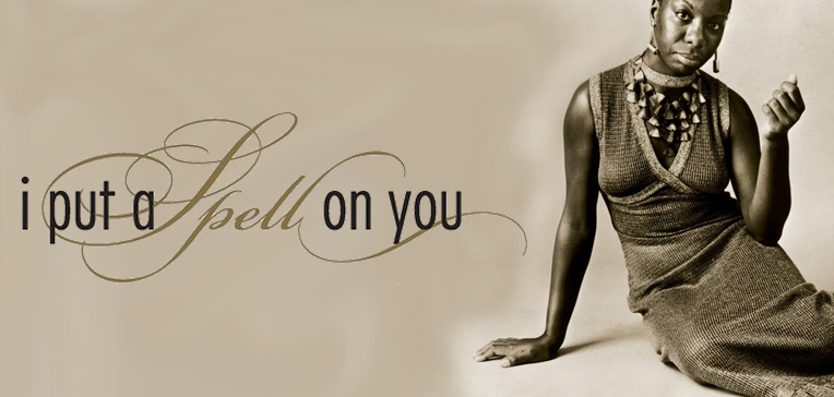 Sepia toned portrait of Nina Simone from I Put as Spell on You cover art.
