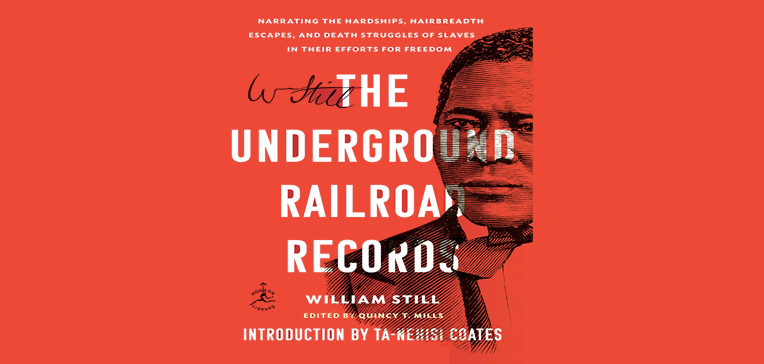 Portrait of William Still and The Underground Railroad Records title set against a red background.