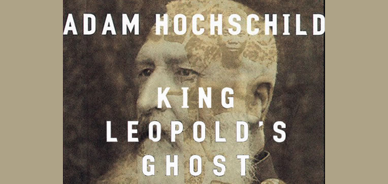 King Leopold's Ghost [Feature Image]