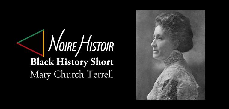 Mary Church Terrell [BHS Feature w Portrait]