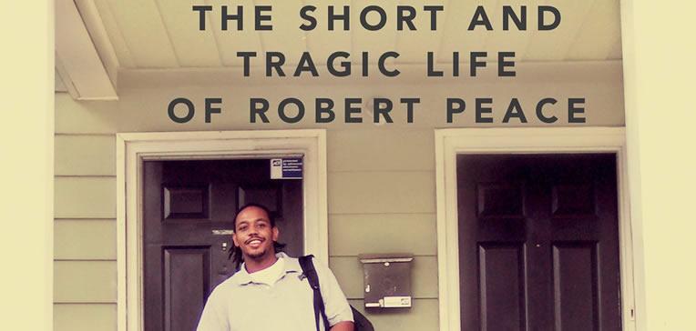 Robert Peace [Feature]