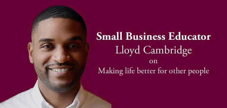 Lloyd Cambridge [Blog Feature]