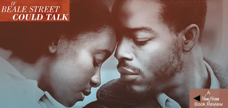 """If Beale Street Could Talk feature image depicting Clementine """"Tish"""" Rivers (Kiki Layne) and Alonzo """"Fonny"""" Hunt (Stephan James)"""