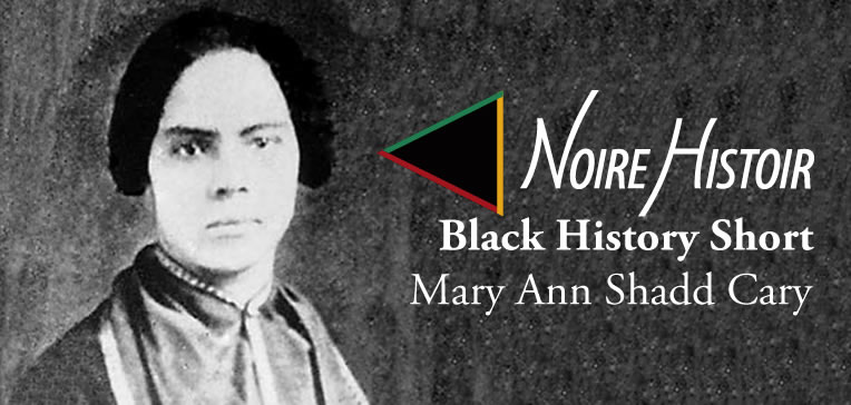 Blog feature image depicting a portrait of Mary Ann Shadd Cary.