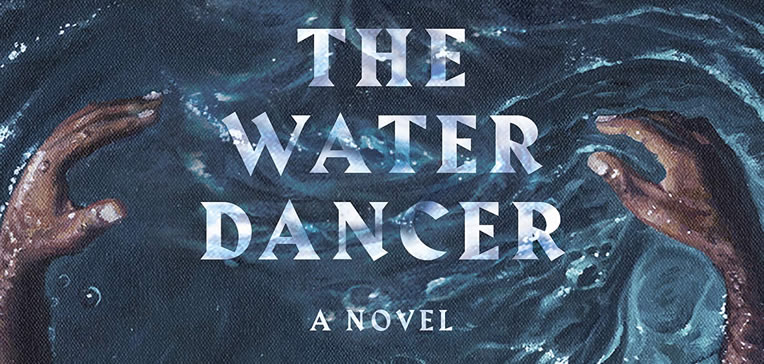 The Water Dancer feature image based on the book's cover which depicts a man's arms partially submerged in water as though swimming.