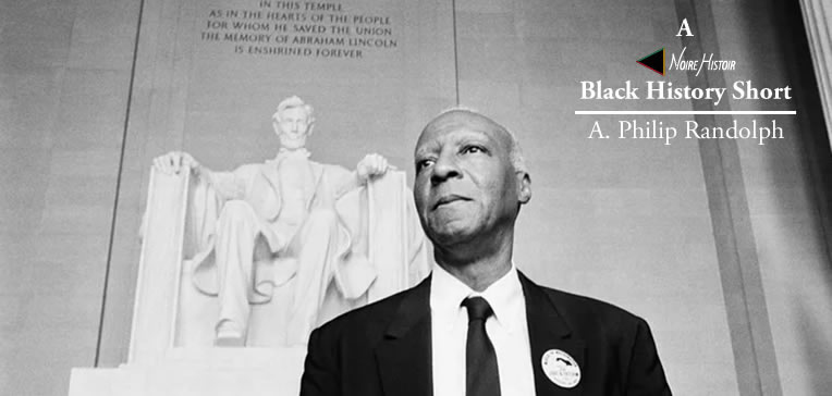 A portrait of A. Philip Randolph standing before the Lincoln Monument.