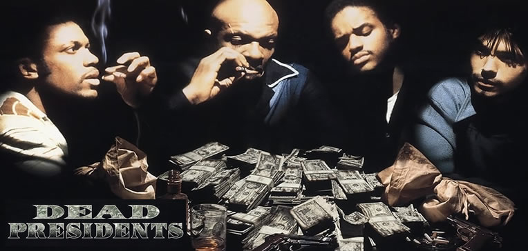 Dead Presidents movie art featuring Larenz Tate, Chris Tucker, Keith David, and Freddy Rodriguez.